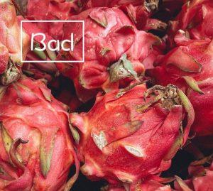 Bad quality dragon fruit